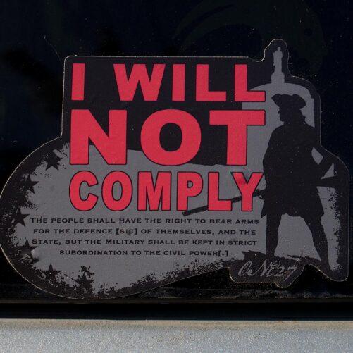 Oregun™ I WILL NOT COMPLY Sticker