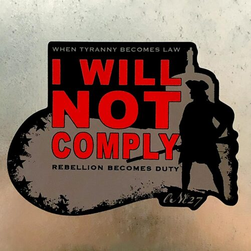 Oregun™ I WILL NOT COMPLY Sticker